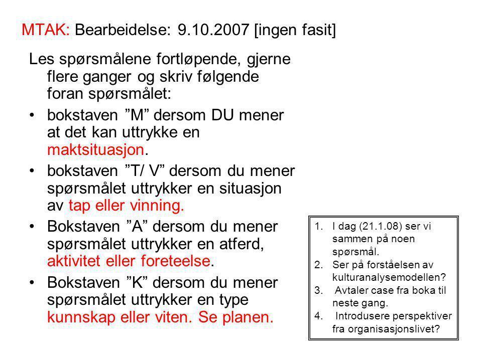 MTAK: Bearbeidelse: 9.10.2007 [ingen fasit]